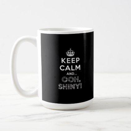 Keep Calm Ooh Shiny (Black) Coffee Mug   Zazzle.com   home decor ... #blackCoffee