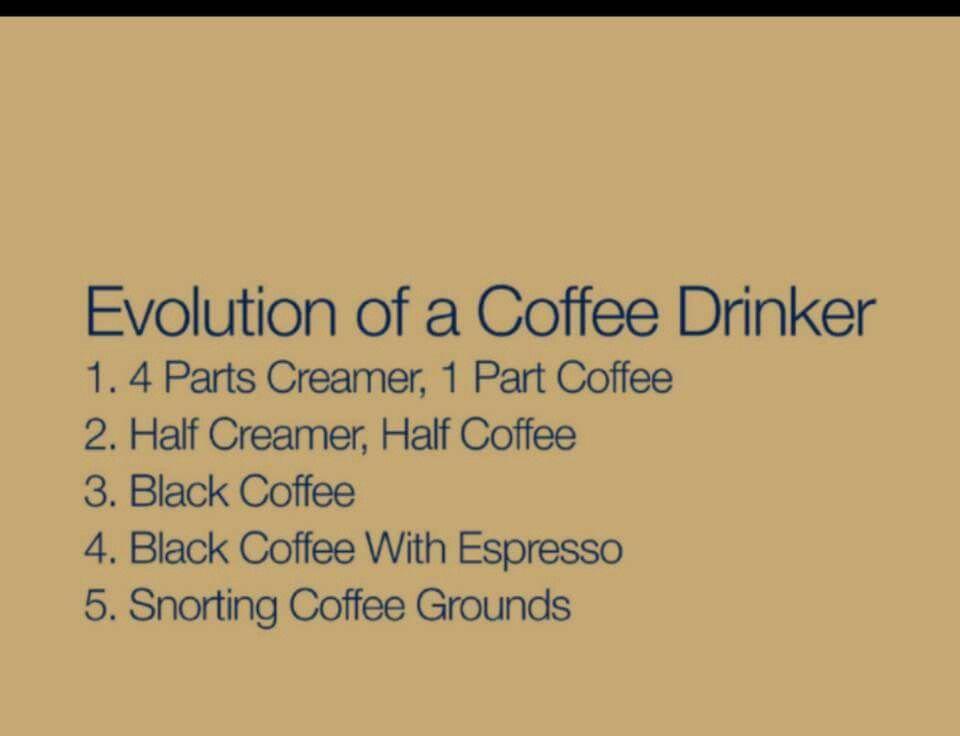 Evolution of a Coffee Drinker   I Love Coffee♥/Café in 2019 ... #blackCoffee