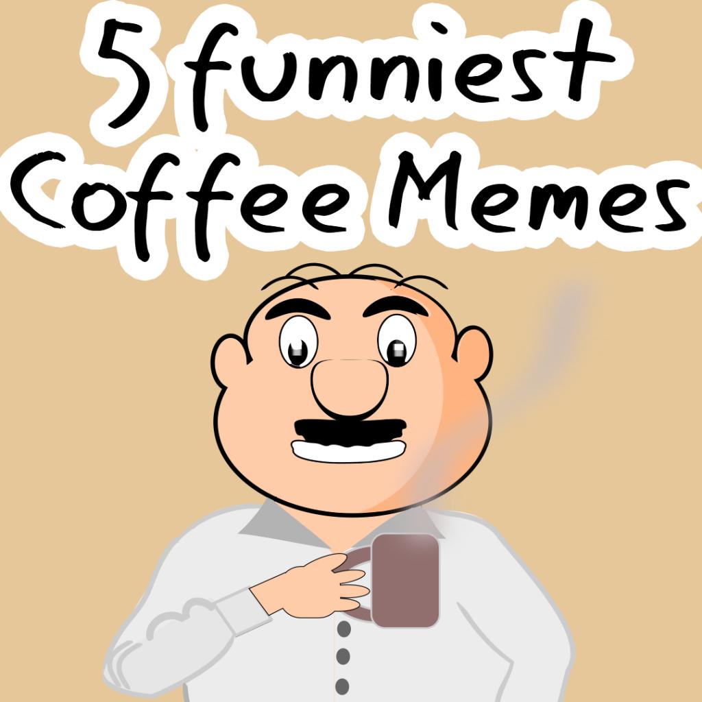 16 Most Of Popular Memes   Funny memes   Coffee humor, Memes ... #blackCoffee