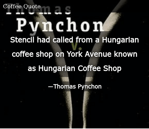 Stencil Had Called From a Hungarian Coffee Shop on York Avenue ... #coffeeShop