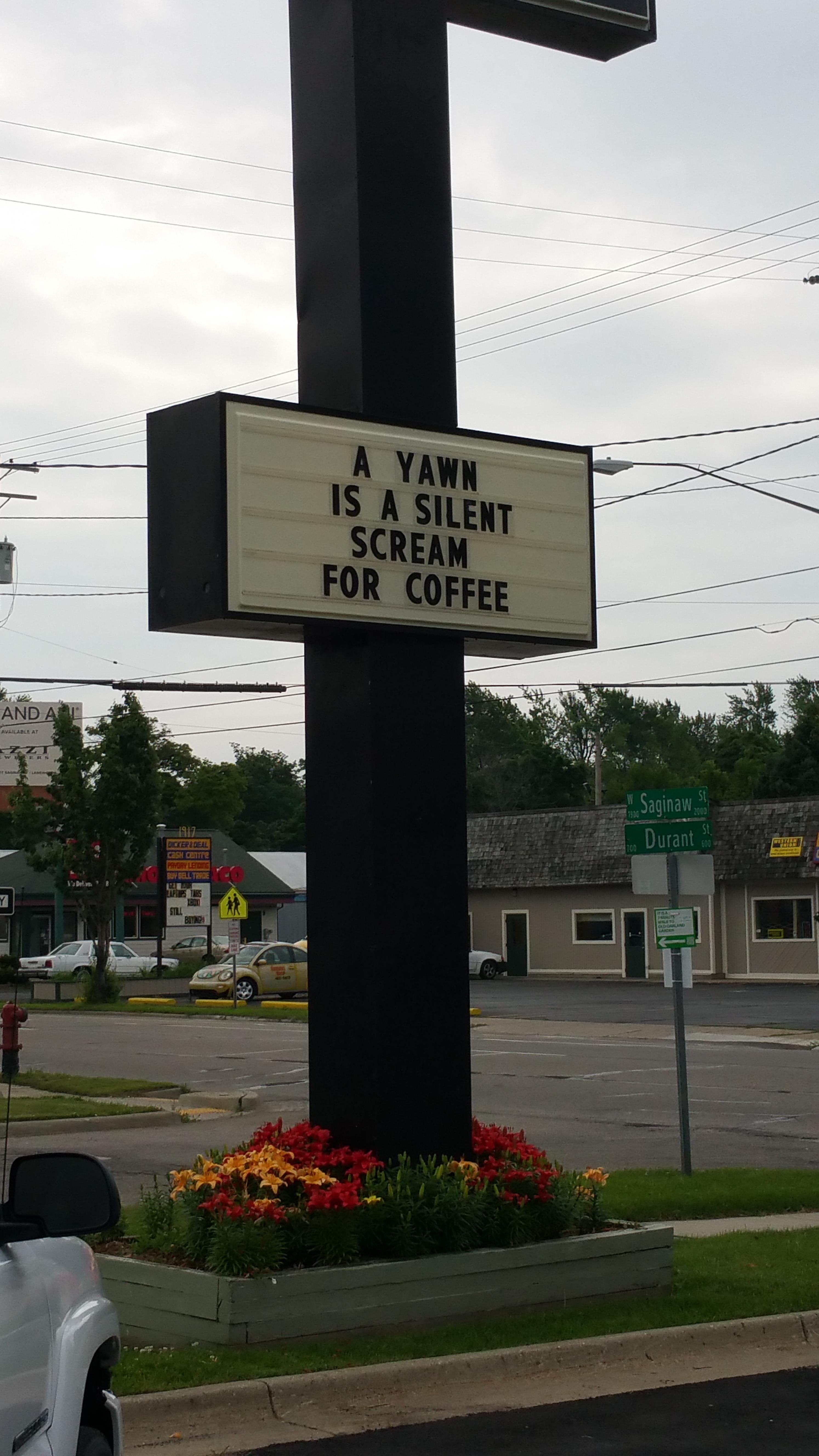 Coffee Shop Sign Makes You Rethink Yawning, Pic Goes Viral #coffeeShop