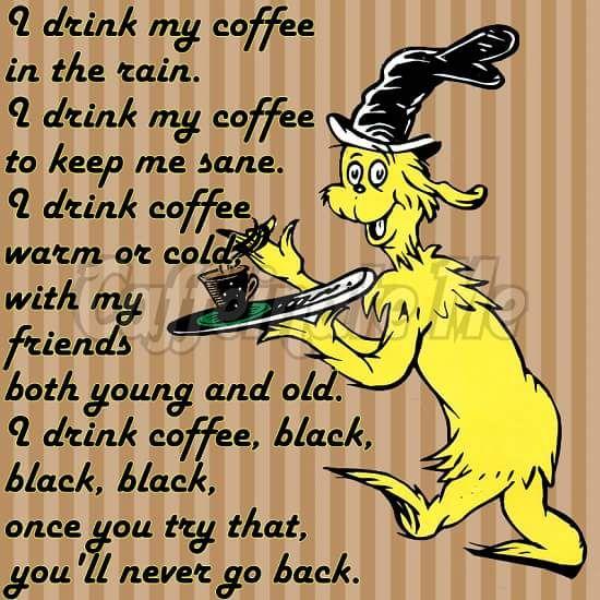 Dr Seuss meme funny coffee quote. | Coffee #coffeeShop