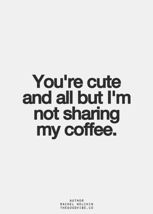 Top 20 Coffee Related Pins / Memes / Quotes | quotes I love ... #iLoveCoffee