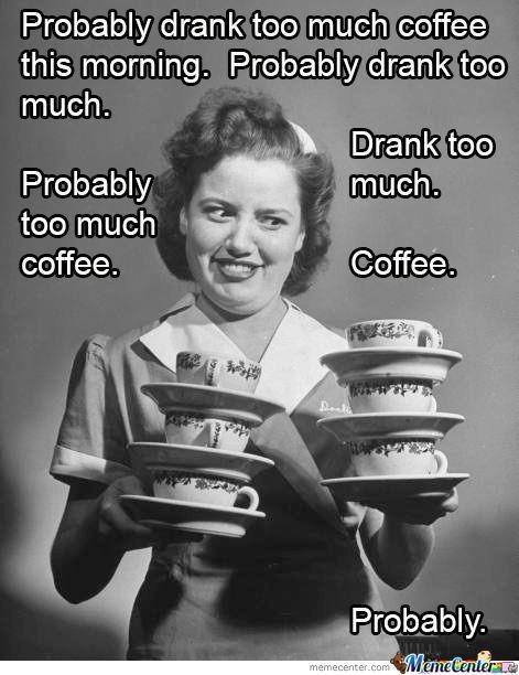 Too...much...coffee | SMILE | National coffee day, Coffee, Coffee ... #tooMuchCoffee