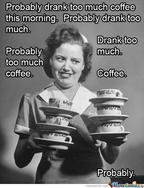 There is no such thing as too much coffee... Until your eyes feel ... #tooMuchCoffee
