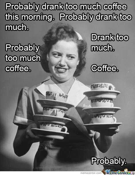 Too much coffee | Coffee Culture | Coffee, National coffee day ... #tooMuchCoffee