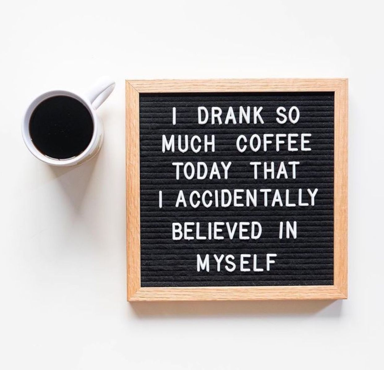 Pin by Jennifer Schwab on Letter board | Coffee quotes, Too much ... #tooMuchCoffee