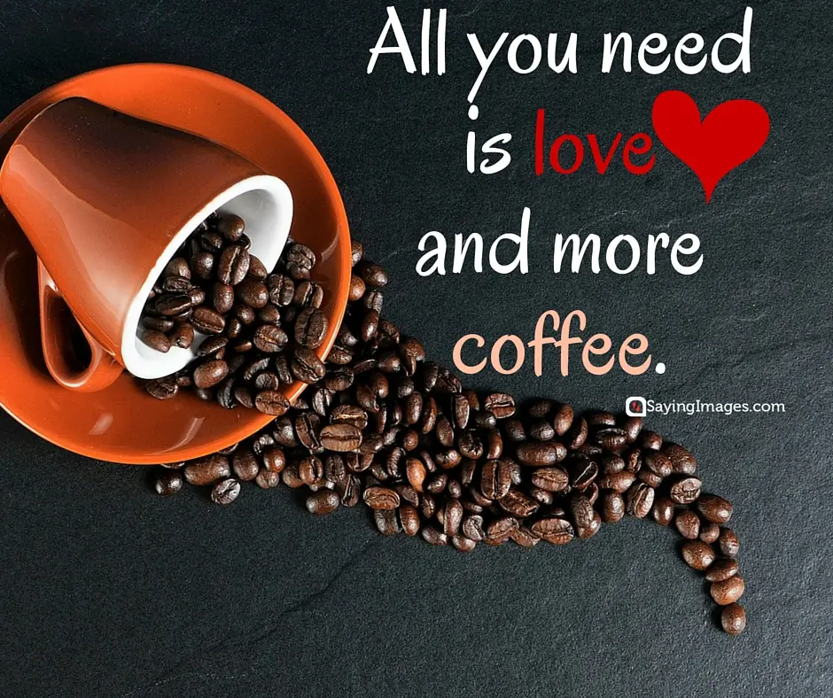 40 Funny Coffee Quotes and Sayings to Wake You Up | SayingImages.com #tooMuchCoffee