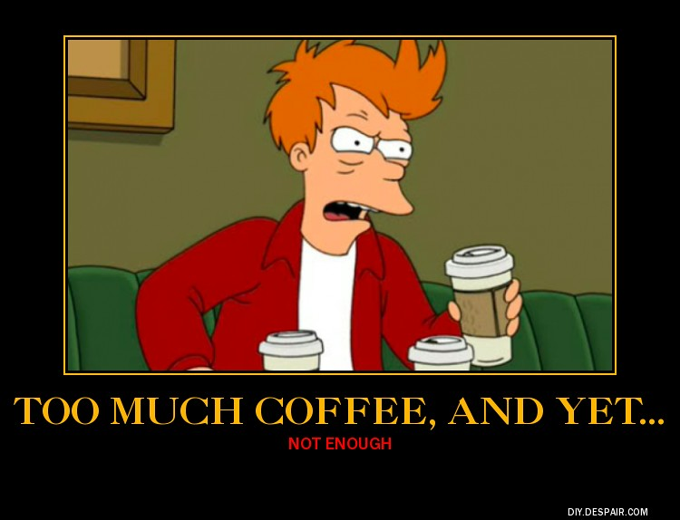 The World's Best Photos of caffeine and meme - Flickr Hive Mind #tooMuchCoffee