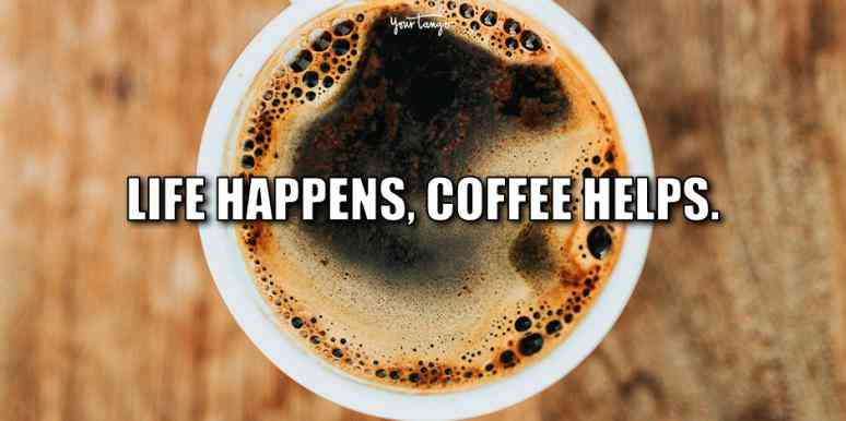 25 Coffee Quotes To Use For Your Instagram Caption When You Need ... #funnyCoffeeShop