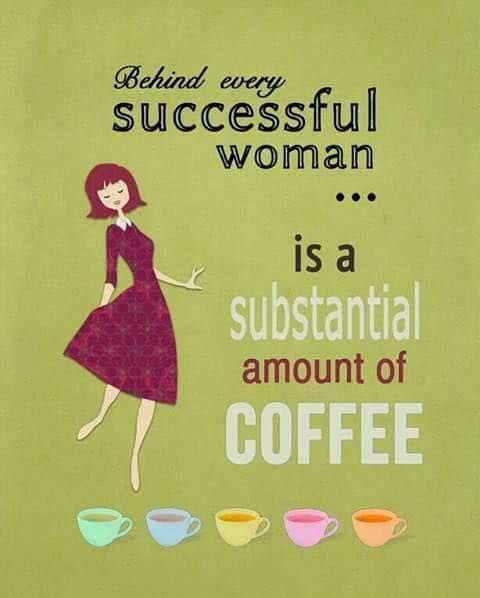 Behind every successful woman..;coffee memes | Coffee shop ... #funnyCoffeeShop