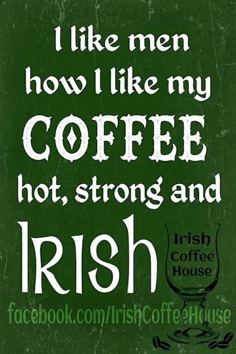 Pin on Irish Sayings, Irish Jokes, Irish Blessings & More #irishCoffee