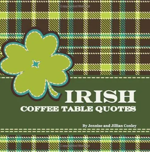 Pin by Three Sisters on Coffee Table Quotes Books | Coffee table ... #irishCoffee