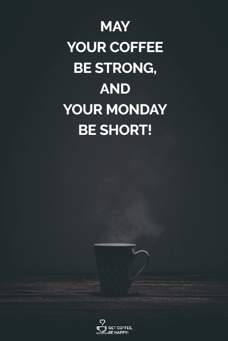 Awesome & Funny Coffee Quotes Images Ready to Be Shared #darkCoffee
