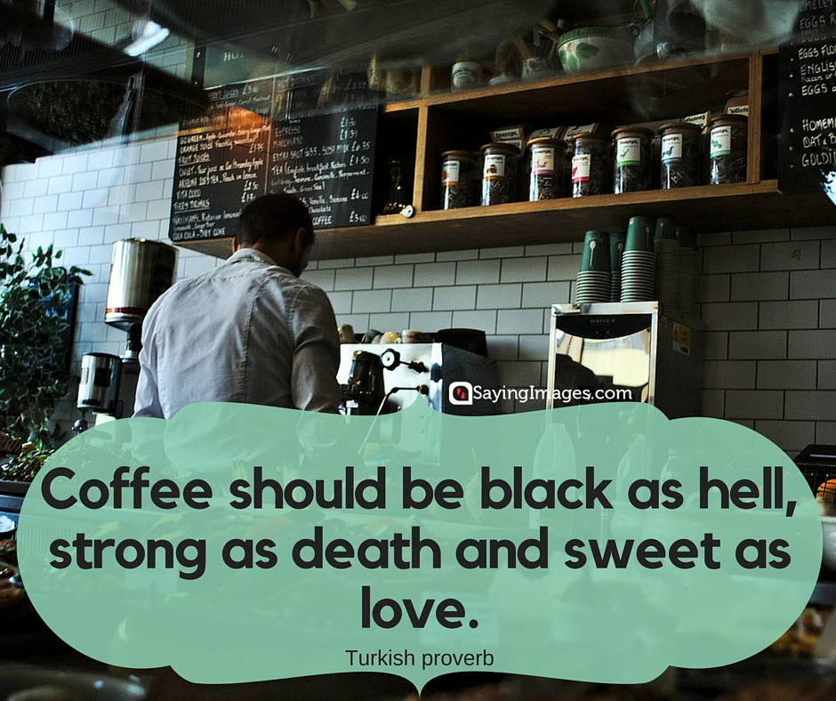 40 Funny Coffee Quotes and Sayings to Wake You Up   SayingImages.com #darkCoffee