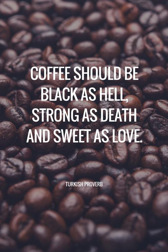 25 Coffee Quotes: Funny Coffee Quotes That Will Brighten Your Mood ... #coffeeBean