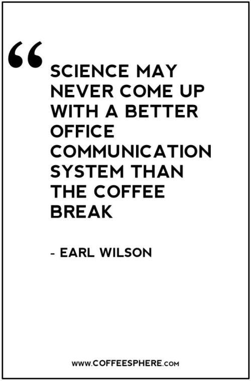Best Coffee Break Quotes To Ponder #foodforthought #coffeeBreak