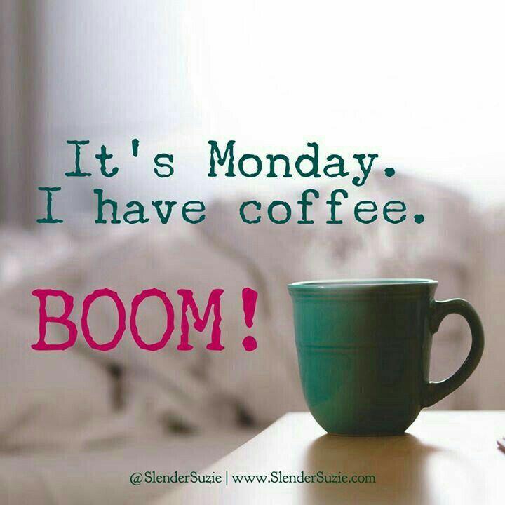 Monday - A New Beginning | Coffee Cheers | Monday coffee, Coffee ... #coffeeBreak
