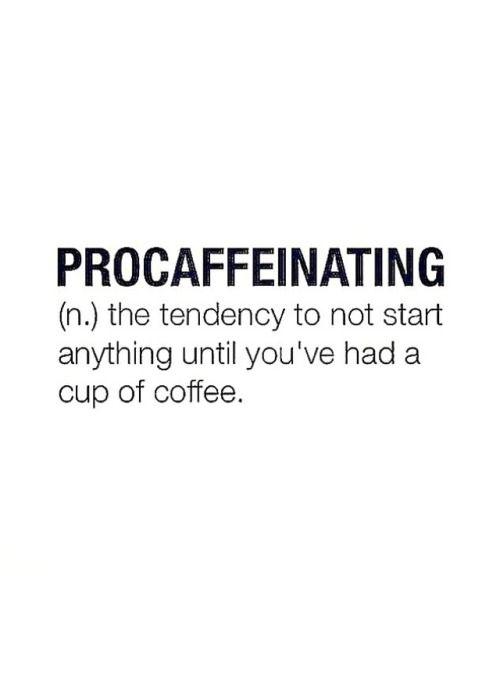 MOTIVATION MONDAY | Coffee love | Coffee quotes, Quotes ... #coffeeBreak