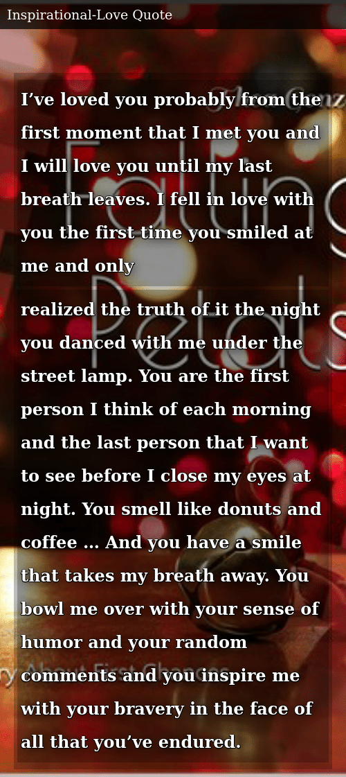 I've Loved You Probably From the First Moment That I Met You and I ... #coffeeBreath