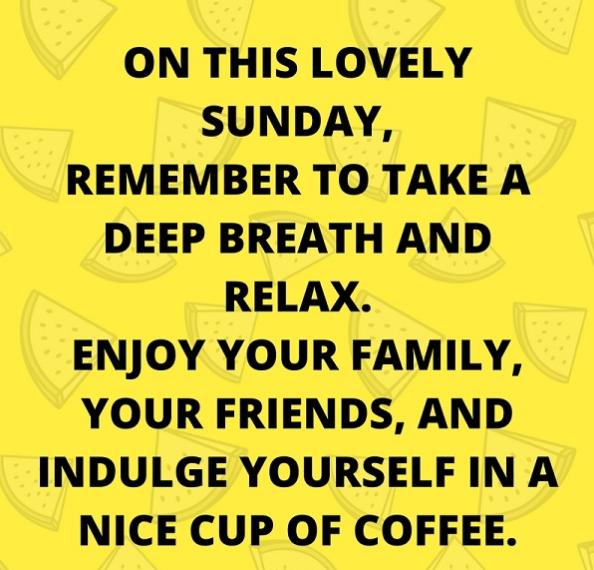 145+ Inspirational Sunday Quotes [Absolutely Stunning] - BayArt #coffeeBreath
