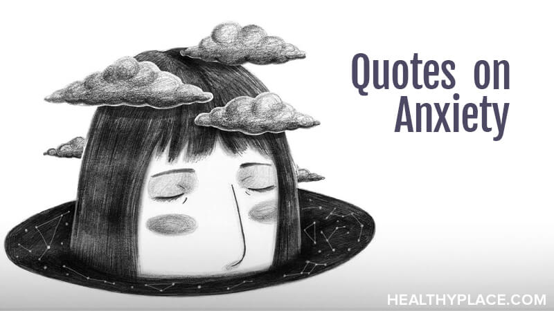 Quotes on Anxiety | HealthyPlace #coffeeBreath