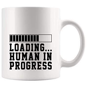 Amazon.com: Funny Coffee Mug Beer Cup - Loading Human In Frogress ... #sarcasticCoffee