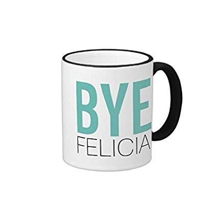 Amazon.com: Pioenfly Bye Felicia Meme Funny Quote Ringer Coffee ... #coffeeNow