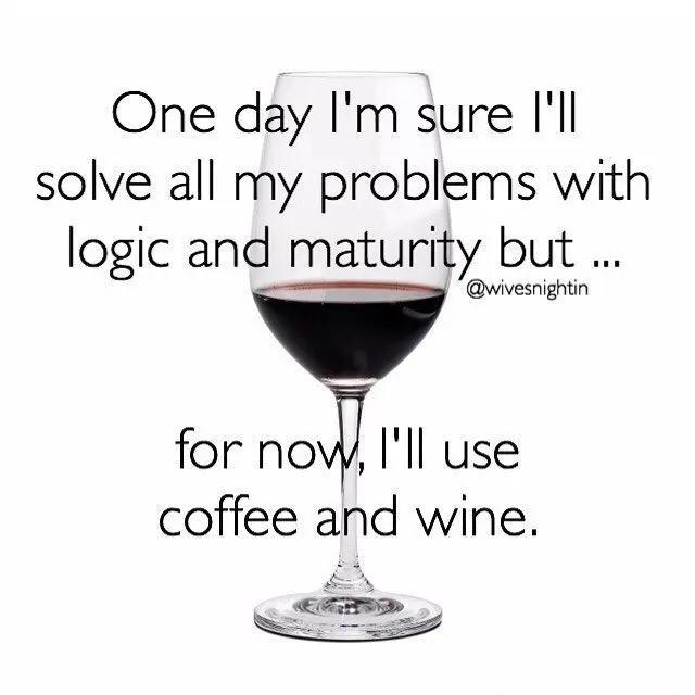 coffee & #wine = great plan!   Classy/Sassy Wine Quips, Quotes ... #coffeeNow