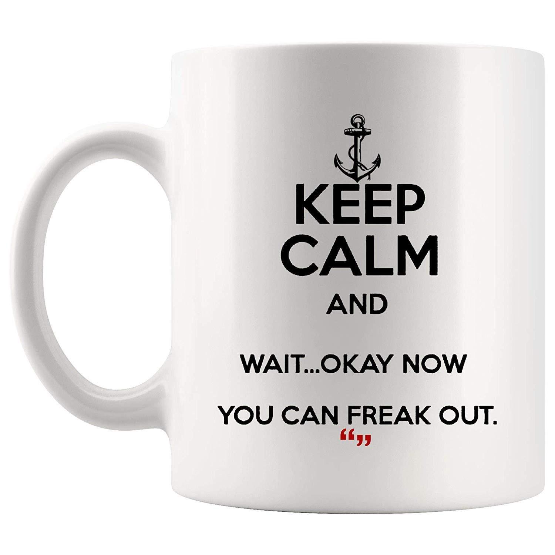 Amazon.com: Wait Okay Now Freak Out Motivation Inspire Mug Coffee ... #coffeeNow