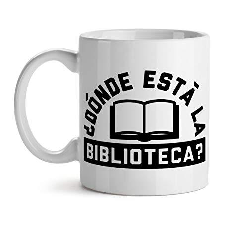 Amazon.com: Donde Esta La Biblioteca Spanish Quote Studious meme ... #coffeeNow