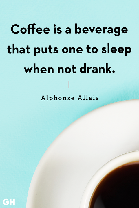 40 Funny Coffee Quotes - Best Coffee Quotes and Sayings #coffeeNow