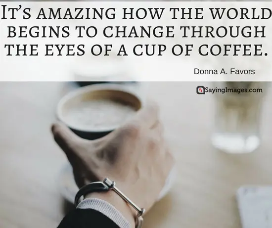 40 Funny Coffee Quotes and Sayings to Wake You Up | SayingImages.com #strongCoffee