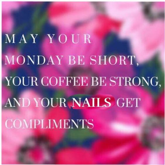 Nails and coffee, and strong women in 2019 | Nail quotes, Salon ... #strongCoffee