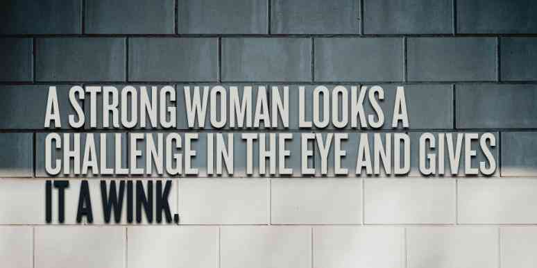 50 Best Strong Woman Quotes In Celebration Of Women's History ... #strongCoffee