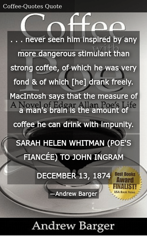 Never Seen Him Inspired by Any More Dangerous Stimulant Than ... #strongCoffee
