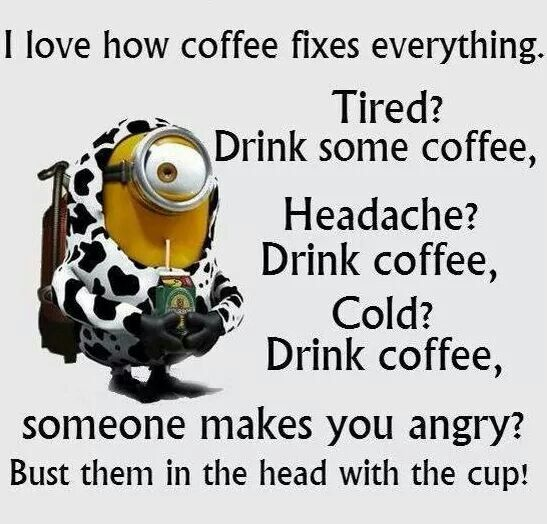 Top 40 Funniest Minions Pics and Memes   Coffee   Funny minion ... #angryCoffee