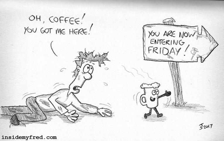 Friday Coffee – Inside My Fred #coffeeFriday