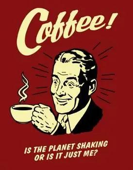Shake it baby! #coffeeholic #coffee #vintage #humor   Caffeination ... #notEnoughCoffee