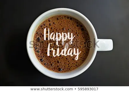 Happy Friday Word On Coffee Cup Stock Photo (Edit Now) 595893017 ... #coffeeFriday