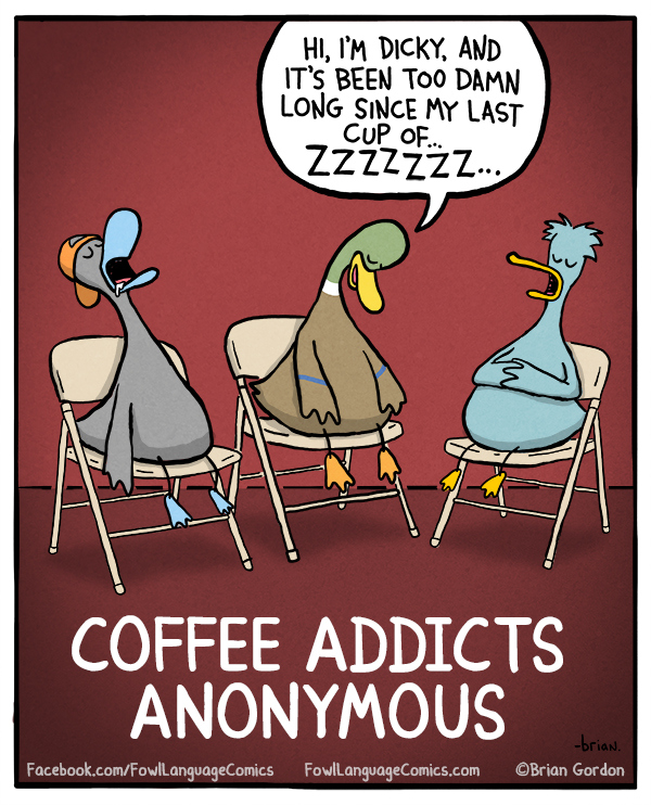Best of Web Comics - Fowl Language Comics | Unearthed Comics #coffeeAddict