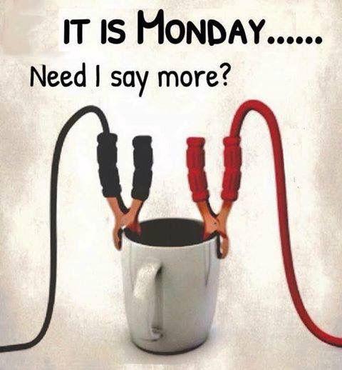 It's Monday... | Coffee Quotes | Pinterest | Monday coffee, Coffee ... #mondayCoffee