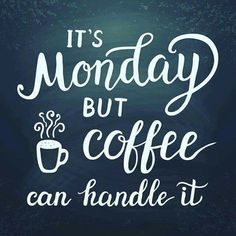 375 Best Monday Morning Coffee images in 2019 | Coffee is life ... #mondayCoffee