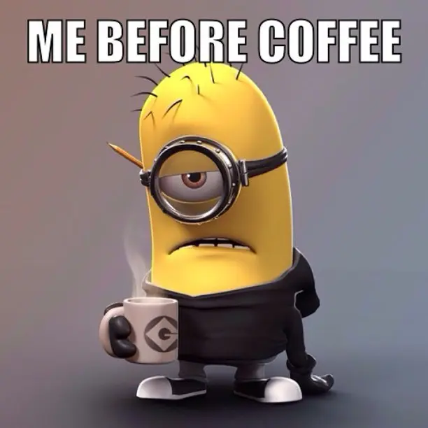 20 Funny Memes For Coffee Lovers - Word Porn Quotes, Love Quotes ... #coffeeLovers