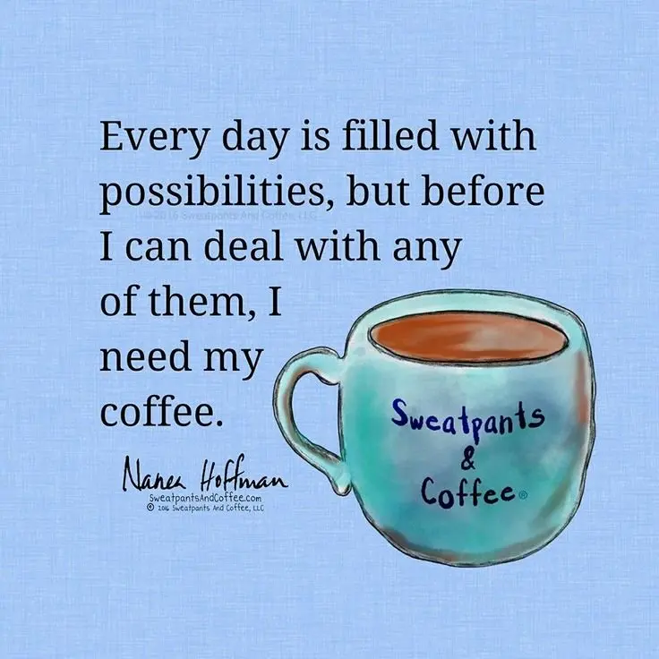 "Suzi Day on Twitter: ""New day, so many possibilities..But first ... #coffeeTime"