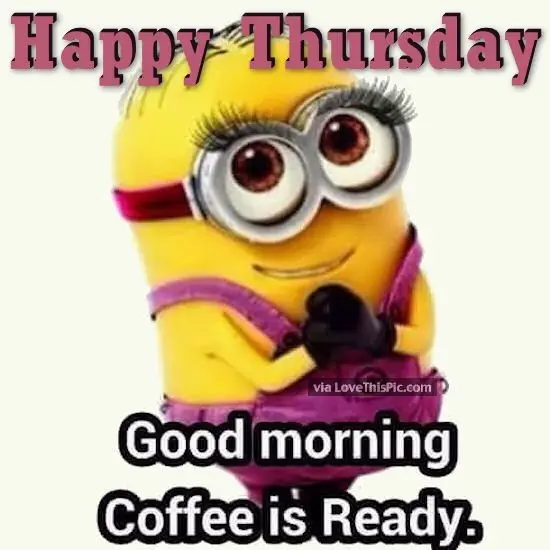 Happy Thanksgiving Good Morning Minion Quote Pictures, Photos, and ... #goodMorningCoffee