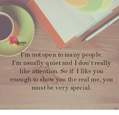 Quotes I'm Not Open to Many People I'm Usually Quiet and I Don't ... #notEnoughCoffee
