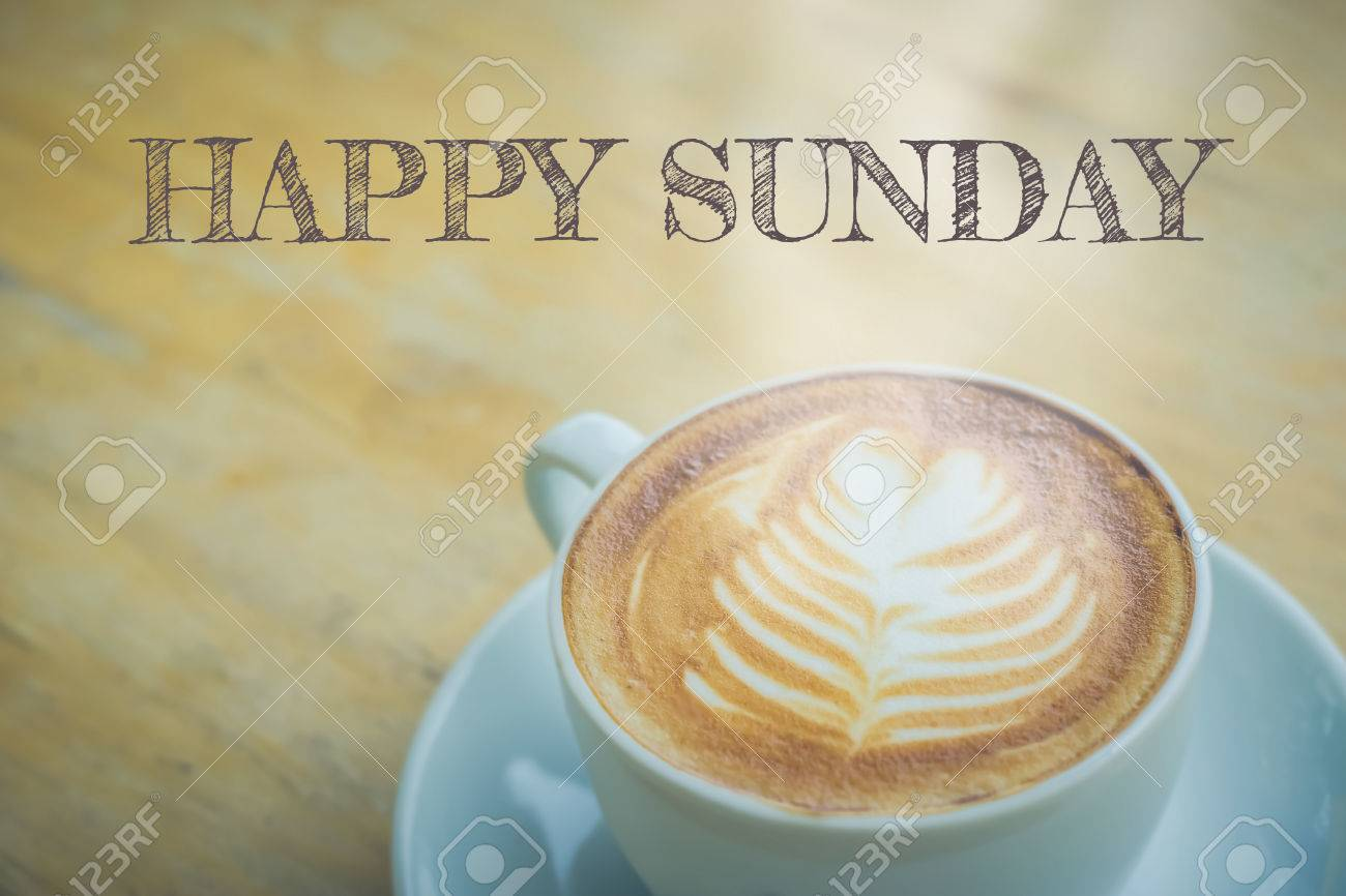 Happy Sunday With Coffee Cup On Table Stock Photo, Picture And ... #sundayCoffee