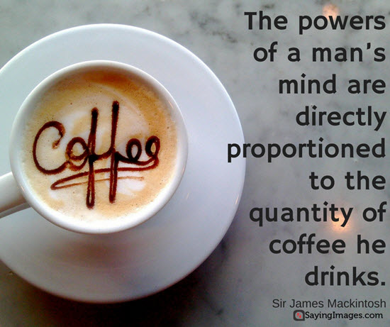 40 Funny Coffee Quotes and Sayings to Wake You Up | SayingImages.com #coffeeLovers