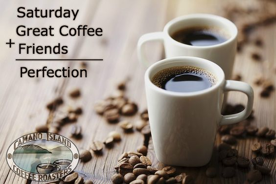 Saturday + coffee + friends = perfection #saturdayCoffee